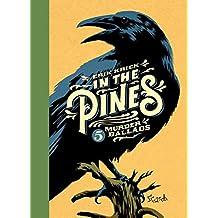 In the Pines: vijf murder ballads