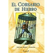 El Corsario De Hierro (SUPER HUMOR CORSARIO)
