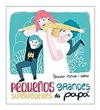 Best Libros para padres Los niños pequeños - Pequeños grandes superpoderes de papá (B Plus) Review