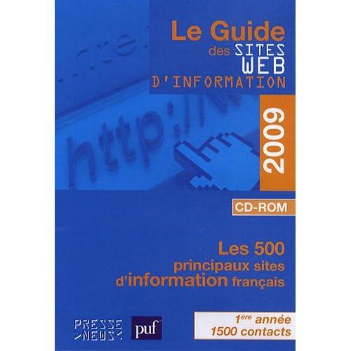 Le Guide des sites Web d'information 2009 : Les 500 principaux sites d'information français (1Cédérom)