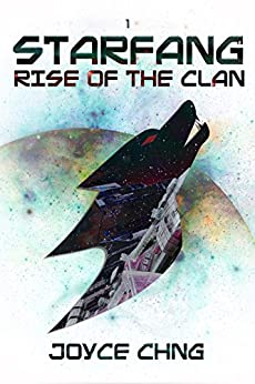 Starfang: Rise of the Clan by [Chng, Joyce]