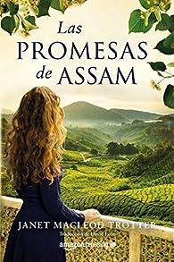 Las promesas de Assam par  Janet MacLeod Trotter