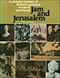 Jam and Jerusalem: A pictorial history of the Women's Institute
