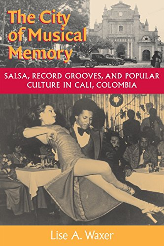 Memory: Salsa, Record Grooves and Popular Culture in Cali, Colombia (Music/Culture) ()