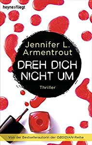 Armentrout, Jennifer L.: Dreh dich nicht um