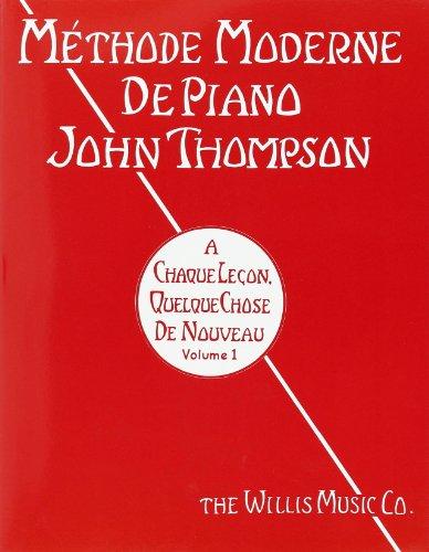 Méthode moderne de piano Volume 1 - Piano par Thompson J