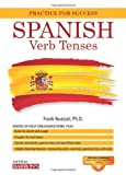 Spanish Verb Tenses: Fully Conjugated Verbs