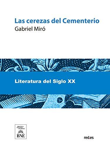 Las cerezas del cementerio por Miró Gabriel