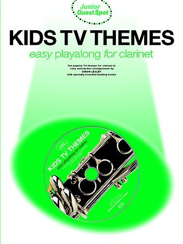 Junior Guest Spot: Kids TV Themes - Easy Playalong (Clarinet): Songbook, Play-Along, CD für Klarinette: (Book & CD)