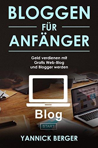 Bloggen für Anfänger Gratis Web-Blog starten, Blogger werden und ...