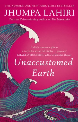 Unaccustomed Earth por Jhumpa Lahiri
