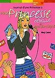 journal d une princesse tome 6 une princesse rebelle et romantique