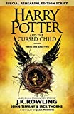 Harry Potter and the Cursed Child - Parts I & II (Special Rehearsal Edition Script - Written in script format, not a novel)