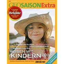 GEO Saison Extra / Reisen mit Kindern 2009