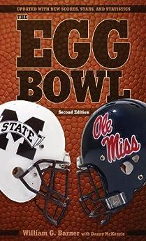Descargar Libros Para Ebook The Egg Bowl: Mississippi State vs. Ole Miss, Second Edition Epub Libre