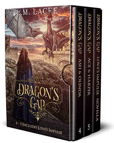 Dragon's Gap: Set Includes Stories 4-5 Plus Love's Impulse (English Edition)