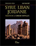 Syrie, Liban, Jordanie