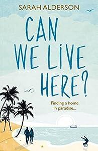 Can We Live Here par Sarah Alderson