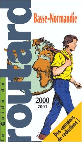 Basse-Normandie : Edition 2000-2001 par Le Routard