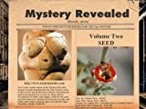 Mystery Revealed: Female Sexuality Redefined for the 21st Century, Volume Two - Seed (English Edition)