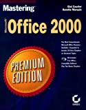Mastering Microsoft Office 2000: Premium Edition