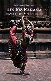 Les 108 Karana - Danse et théâtre de l'Inde (1DVD)