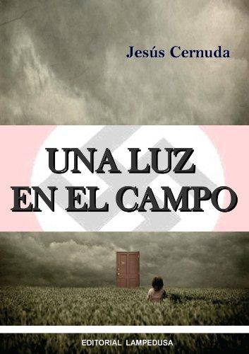 Una luz en el campo por Jesus Cernuda