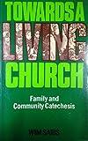 Towards a Living Church