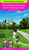 Excursions Amb Nens Per La Catalunya Central. Des D'una Àrea De Pícnic (Excursions amb nens des d'una àrea de pícnic)