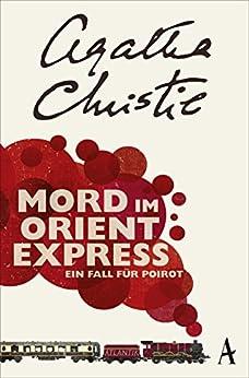 Mord im Orientexpress: Ein Fall für Poirot von [Christie, Agatha]