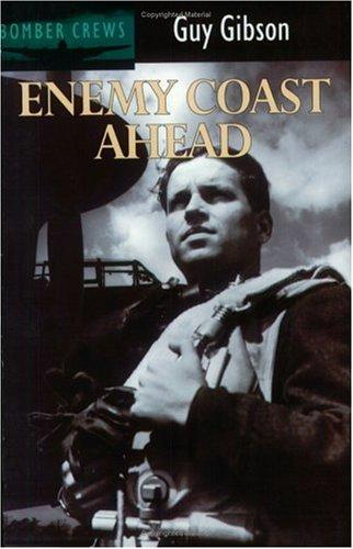 Enemy Coast Ahead (Bomber Crews) por Guy Gibson