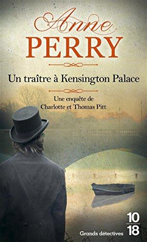 Un traître à Kensington Palace - poche (32) par Anne PERRY