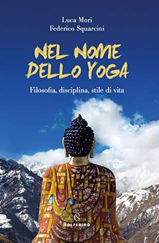 Nel nome dello yoga (Italian Edition) eBook: Federico ...