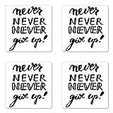 Untersetzer-Set (englischsprachig), verschiedene Motive, 4Stück, Never Give Up–Die Motivation, Hartfaserplatte, Untersetzer für Getränke, Schwarz/Weiß