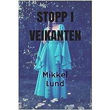 Stopp i veikanten (Norwegian Edition)