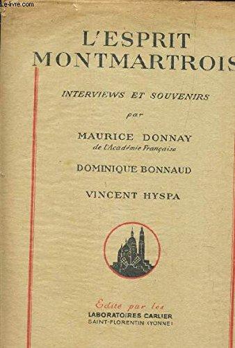 L'ESPRIT MONTMARTROIS - INTERVIEWS ET SOUVENIRS