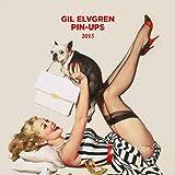 Pin-Ups. Gil Elvgren - 2015 (Wall Calendars 2015) -