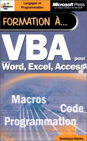 Formation à VBA pour Word, Excel, Access par Dominique Maniez