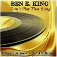 Don't Play That Song (Classic Album - Gold Edition)
