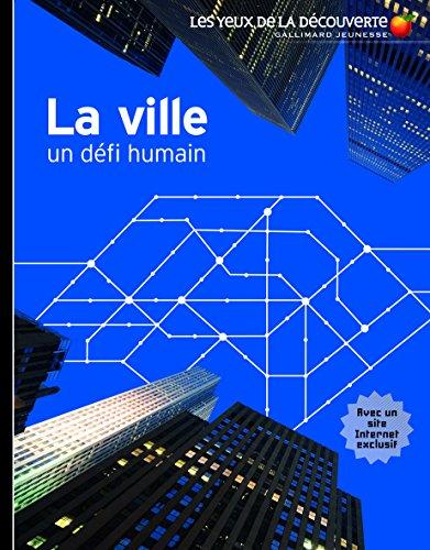 La ville: Un défi humain