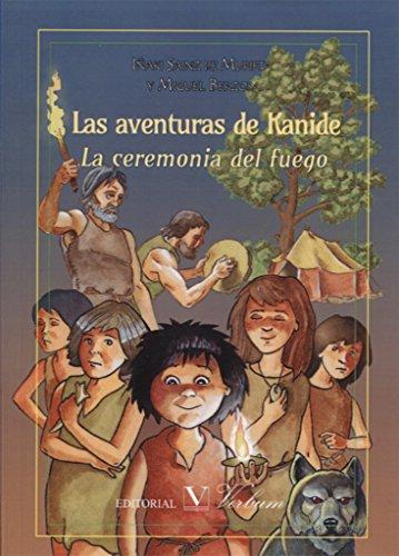 Las aventuras de Kanide: La ceremonia del fuego
