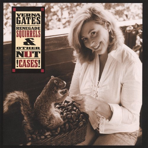 Renegade Squirrels & Other Nut Cases by Verna Gates (2006-09-05)