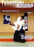 Takemusu Aïkido, Tome 3