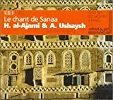 Le Chant De Sanaa: Sanaan Singing;YEMEN;INSTITUTE DU MONDE...