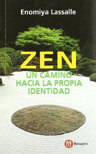 Descargar Libro Zen, un camino hacia la propia identidad (Yoga Zen Orientalismo) de Hugo M. Enomiya-Lassalle