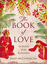 Book of Love: In Search of the Kamasutra