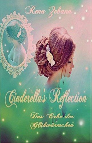 ion: Das Erbe der Glühwürmchen (Cinderella's Wish 2) ()