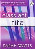 Class Act Fife Pupil