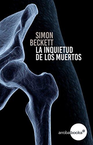 La inquietud de los muertos por Simon Beckett
