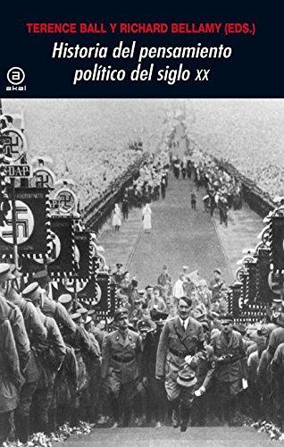 Historia del pensamiento político en el siglo XX (Universitaria) por Terence Ball